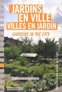 Jean-Jacques Terrin - Jardins en ville, villes en jardin.