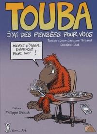 Jean-Jacques Thibaud - Touba Tome 1 : J'ai des pensées pour vous.