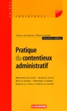 Jean-Jacques Thouroude - Pratique du contentieux administratif.