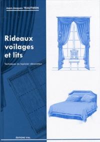Jean-Jacques Trautwein - Rideaux, voilages et lits.