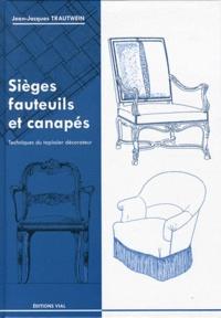 Sièges, fauteuils et canapés - Jean-Jacques Trautwein pdf epub