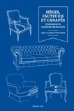 Jean-Jacques Trautwein - Sièges, fauteuils, et canapés - Techniques du tapissier décorateur.