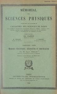 Jean-Jacques Trillat et  Académie des sciences de Paris - Moments électriques, adsorption et lubrification.