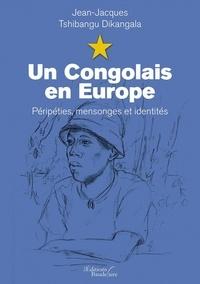 Ebook pour iphone 4 téléchargement gratuit Un congolais en Europe  - Péripéties mensonges et identités