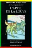 Jean-Jacques Tupet et Christian Rossi - L'APPEL DE LA LOUVE. - 4ème édition.