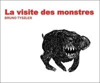 Jean-Jacques Tyszler et Ingrid Auriol - La Visite des monstres.
