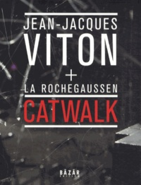 Jean-Jacques Viton - Catwalk.