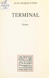 Jean-Jacques Viton et Jean-Pierre Ortial - Terminal - Épopée.