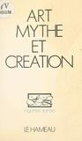 Jean-Jacques Wunenburger et Claude Mettra - Art, mythe et création.