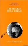 Jean-Jacques Wunenburger - Les figures de la forme.
