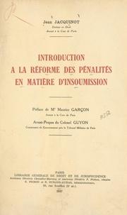 Jean Jacquinot et Maurice Garçon - Introduction à la réforme des pénalités en matière d'insoumission.
