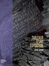 Jean Jamin - Tableaux d'une exposition - Chronique d'une famille ouvrière ardennaise sous la IIIe République.
