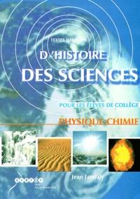 Jean Jandaly - Physique-chimie - Textes illustrés d'histoire des sciences pour les élèves de collège. 1 Cédérom