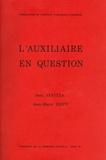 Jean Janitza et Jean-Marie Zemb - L'Auxiliaire en question.