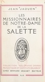 Jean Jaouen et Édouard Schneider - Les missionnaires de Notre-Dame de La Salette.