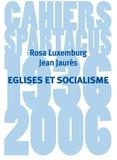 Jean Jaurès et Rosa Luxemburg - Eglises et socialisme.