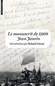 Jean Jaurès - Le manuscrit de 1908.