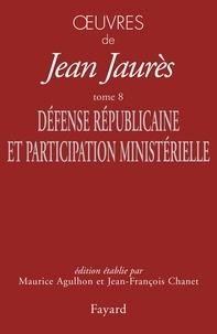 Openwetlab.it Oeuvres - Tome 8, Défense Républicaine et participation ministérielle (1899-1902) Image