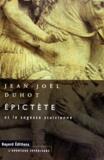 Jean-Joël Duhot - Épictète et la sagesse stoïcienne.