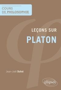 Jean-Joël Duhot - Leçons sur Platon.