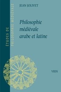 Jean Jolivet - Philosophie médiévale arabe et latine.