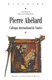 Jean Jolivet et Henri Habrias - Pierre Abélard. - Colloque international de Nantes.