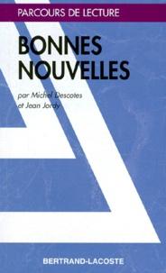 Jean Jordy et Michel Descotes - Bonnes nouvelles - Profil texte.