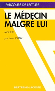 "Jean Jordy - ""Le médecin malgré lui"", Molière."