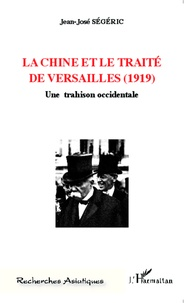 Accentsonline.fr La Chine et le Traité de Versailles (1919) - Une trahison occidentale Image