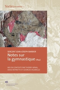 Jean-Joseph Barbier - Notes sur la gymnastique (1843).