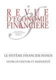 Jean-Joseph Boillot et Pierre Jacquet - Revue d'économie financière N° 107, septembre 20 : Le système financier indien - Entre ouverture et modernité.