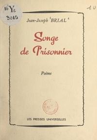 Jean-Joseph Brial - Songe de prisonnier.