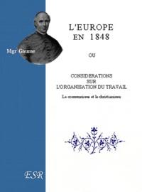 LEurope en 1848 ou considérations sur lorganisation du travail. Le Communisme et le Christianisme.pdf