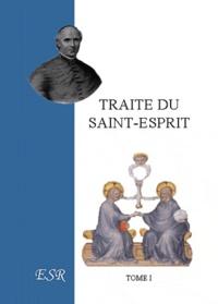 Jean-Joseph Gaume - Traité du Saint-Esprit.