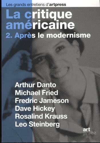 Jean-Joseph Goux et Eleanor Heartney - La critique américaine - Tome 2, après le modernisme.