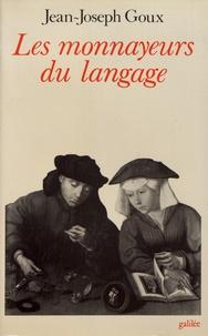 Jean-Joseph Goux - Les monnayeurs du langage.