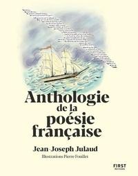 Jean-Joseph Julaud - Anthologie de la poésie française.