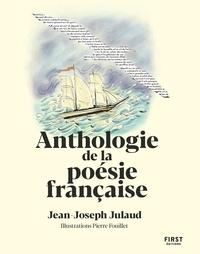 Télécharger gratuitement des ebooks kindle Anthologie de la poésie illustrée (Litterature Francaise) par Jean-Joseph Julaud