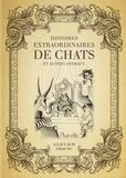 Jean-Joseph Julaud - Histoires extraordinaires de chats et autres animaux.