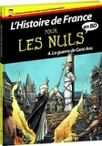 Jean-Joseph Julaud et Hervé Loiselet - L'histoire de France pour les nuls en BD Tome 4 : La guerre de Cent Ans.