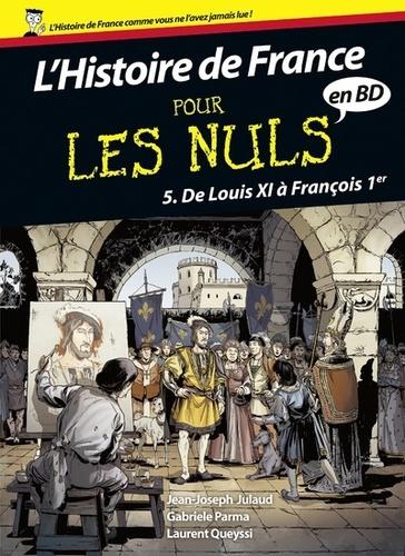 L'histoire de France pour les nuls en BD Tome 5 De Louis XI à François Ier