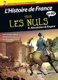 Jean-Joseph Julaud et Vincenzo Acunzo - L'histoire de France pour les nuls en BD Tome 8 : Révolution & Empire.