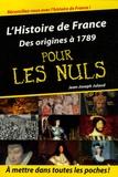 Jean-Joseph Julaud - L'Histoire de France pour les nuls - Volume 1, Des origines à 1789.