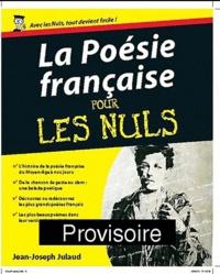 Jean-Joseph Julaud - La Poésie française pour les nuls.