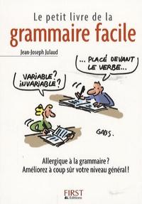 Le petit livre de la grammaire facile - Jean-Joseph Julaud   Showmesound.org