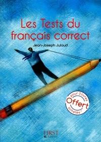 Jean-Joseph Julaud - Le petit livre de tests du français correct.
