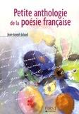 Jean-Joseph Julaud - Petite anthologie de la poésie française.