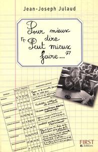 """Jean-Joseph Julaud - Pour mieux dire """"Peut mieux faire"""" - 700 Appréciations classées par matières et par niveaux."""
