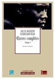 Jean-Joseph Rabearivelo - Oeuvres complètes - Tome 1, Le diariste (Les Calepins bleus), L'épistolier, Le moraliste.