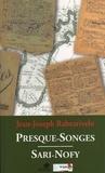 Jean-Joseph Rabearivelo - Presque-Songes : Sari-Nofy - Edition bilingue français-malgache.